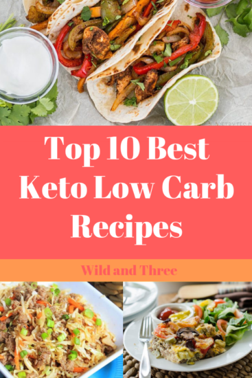Top 10 best Keto  low carb recipes